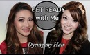 Get Ready With Me: Dyeing my Hair