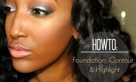 My Foundation, Highlighting, & Contour Application | 30 DAY VIDEO SERIES #27