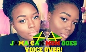 My Hilarious JAMAICAN Mom Does My Voice Over!
