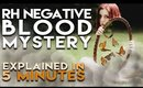 Rh Negative Blood Mystery   Explained in 5 Minutes