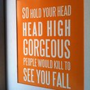 So hold your head high