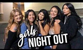 VLOG: Girls Night Out | SCCASTANEDA
