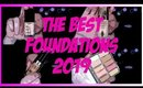 THE BEST FOUNDATIONS 2019!