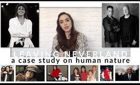 A case study on Human Nature - Leaving Neverland, Michael Jackson, HBO, Wade Robson