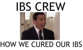 IBS Crew - How We Cured Our IBS
