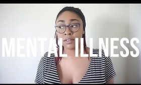 MENTAL ILLNESS | chandriax
