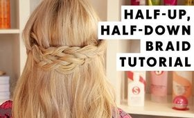 Half Up, Half Down Braid Hair Tutorial