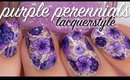 Purple Perennial Floral Nails | Lacquerstyle
