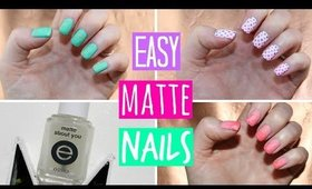 Matte Nail Polish Tutorial - 3 Easy Designs!