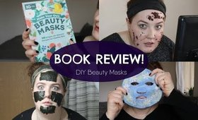 Make Your Own Beauty Masks | BOOK REVIEW