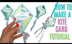 How to Make a Kite Card Tutorial using an SVG file I created, Spring Themed Birthday Cards