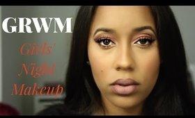 GRWM: Girls' Night Makeup