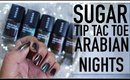 *NEW* SUGAR Tip Tac Toe Nail Lacquer Arabian Nights Collection Swatches   Stacey Castanha