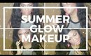 QUICK AND EASY GLOWY SUMMER MAKEUP TUTORIAL