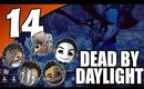 Dead By Daylight Ep. 14 - DON'T COME TOWARDS HIM! [The Trapper]