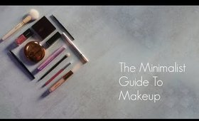THE MINIMALIST GUIDE TO MAKEUP