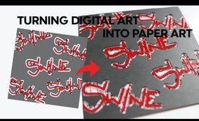 "Turning Digital Art into Paper Art - Ep.1 ""Swine"""
