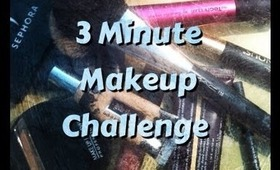 The 3 Minute Makeup Challenge