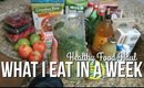 WHAT I EAT IN A WEEK : HEALTHY FOOD HAUL