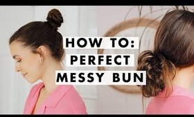 How To: Quick and Easy Messy Bun