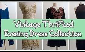 My THRIFTED Evening & Formal Dress Collection | 10 Dresses (Vintage & Modern)