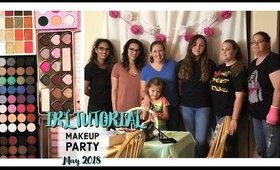 IRL MAKEUP TUTORIAL PARTY / May 2018