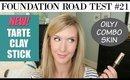 Foundation Road Test #21 | TARTE CLAY STICK FOUNDATION | Oily Skin