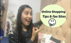 Online Shopping ||Tips & Fav Sites