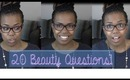 Tag: 20 Beauty Questions!