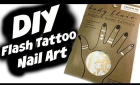 DIY FLASH TATTOO NAIL ART