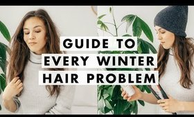 Winter Hair Guide: How to Combat Dry Hair, Flaky Scalp, Static, & More!