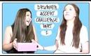 Drunken Accent Challenge Part 2 with Sarah Mac | TheRachelElleShow