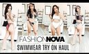 FASHION NOVA SWIMWEAR TRY ON HAUL