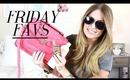 Friday Favs: 4-11-14