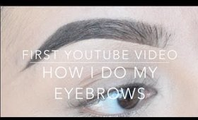 How I Do My Eyebrows | MakeupByJisel