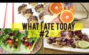 WHAT I ATE IN A DAY | EP #2