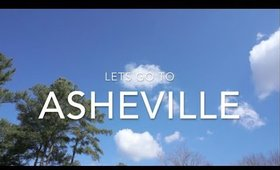 Let's go to Asheville, NC!