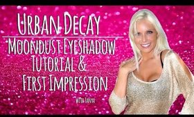 Urban Decay | Moondust Palette | Eyeshadow Tutorial | 1st Impression | Tanya Feifel-Rhodes