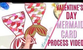 Valentines Day Mermaid Card Making Process Video, DAY 7 of 14 Days of Crafty Valentines Day