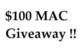 $100 MAC Giveaway !! OPEN ! MAC Coupon Giveaway