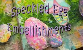 How To Make Speckled Egg Paper Embellishments