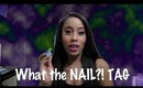 What the NAIL?! Tag