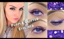 Purple Glitter Eyeliner - Makeup Tutorial