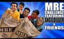 MRE Challenge with Angeldealer and Friends!