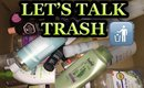 LET'S TALK TRASH JULY 2016 | PRODUCT EMPTIES