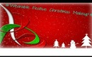 ❄Wearable Festive Christmas Makeup❄