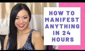 How To Manifest Anything in 24 Hours (Real Life Manifestation Story)