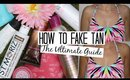 HOW TO FAKE TAN - My Routine & Tips
