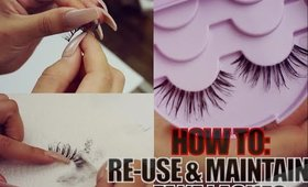 HOW TO: RE-USE AND MAINTAIN FAKE LASHES