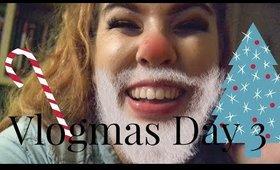 Vlogmas Day 3 - Rambles